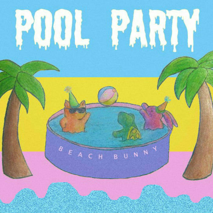 New EP from Beach Bunny, Pool Party, is a real party